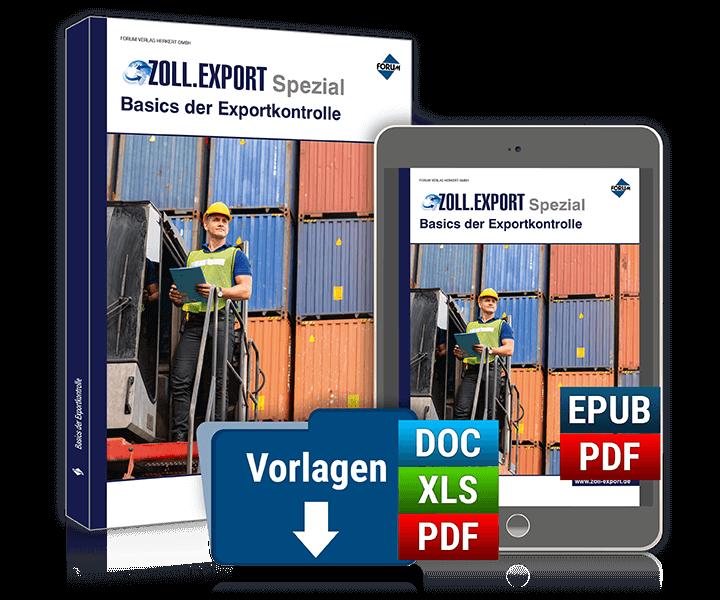 Zoll.Export Spezial Basics der Exportkontrolle