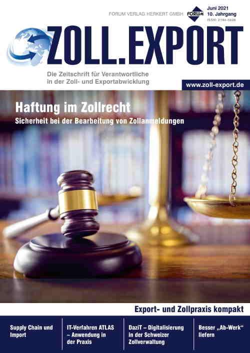 Ausgabe Juni 2021 Haftung im Zollrecht